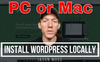 How To Install WordPress Locally On PC Or Mac