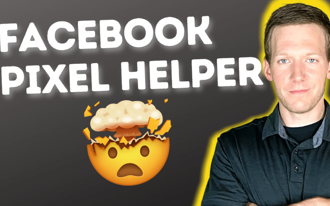 Facebook Pixel Helper Chrome Extension Is ESSENTIAL!