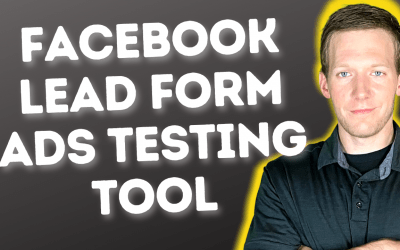 How To Use Facebook Lead Form Ads Testing Tool