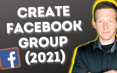 How To Make a Facebook Group In 2021